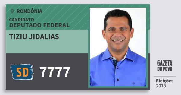 Santinho Tiziu Jidalias 7777 (SOLIDARIEDADE) Deputado Federal | Rondônia | Eleições 2018