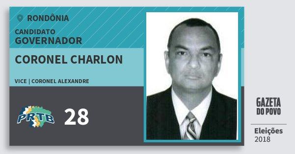 Santinho Coronel Charlon 28 (PRTB) Governador | Rondônia | Eleições 2018