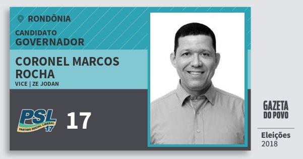 Santinho Coronel Marcos Rocha 17 (PSL) Governador | Rondônia | Eleições 2018