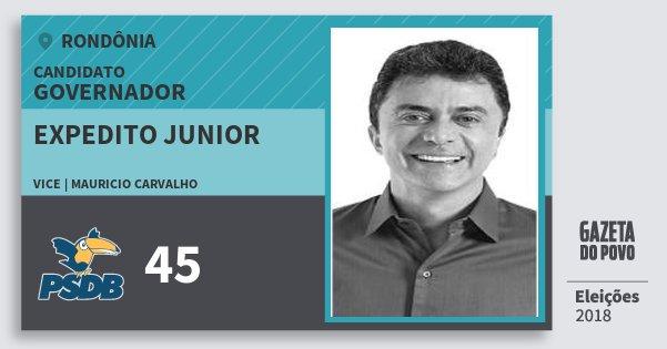 Santinho Expedito Junior 45 (PSDB) Governador | Rondônia | Eleições 2018
