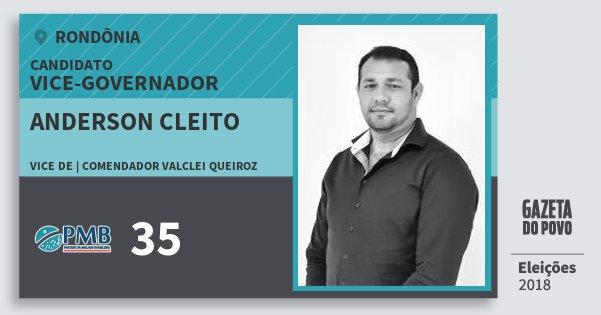 Santinho Anderson Cleito 35 (PMB) Vice-governador | Rondônia | Eleições 2018