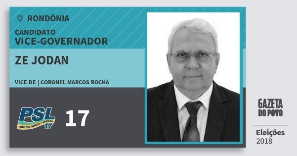 Santinho Ze Jodan 17 (PSL) Vice-governador | Rondônia | Eleições 2018