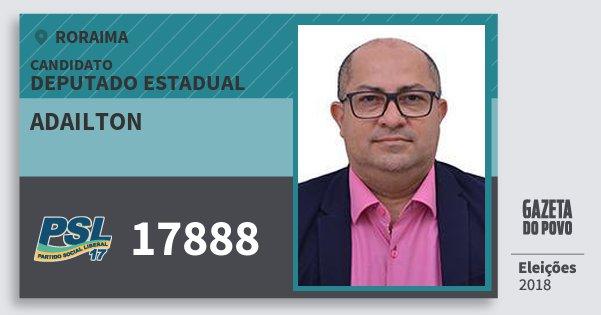 Santinho Adailton 17888 (PSL) Deputado Estadual   Roraima   Eleições 2018