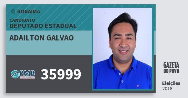Santinho Adailton Galvao 35999 (PMB) Deputado Estadual | Roraima | Eleições 2018
