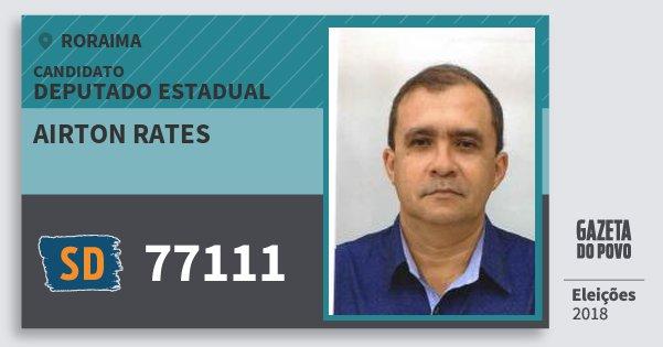 Santinho Airton Rates 77111 (SOLIDARIEDADE) Deputado Estadual | Roraima | Eleições 2018