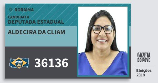 Santinho Aldecira da Cliam 36136 (PTC) Deputada Estadual | Roraima | Eleições 2018