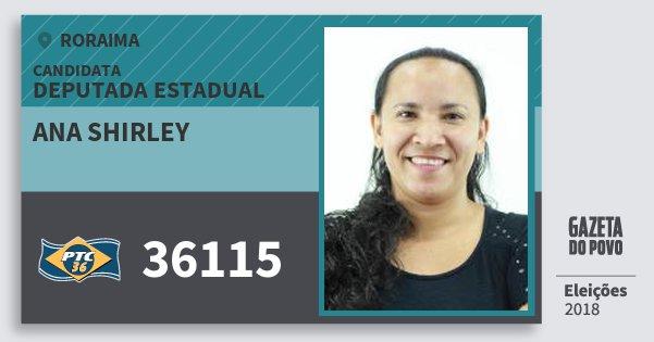 Santinho Ana Shirley 36115 (PTC) Deputada Estadual | Roraima | Eleições 2018