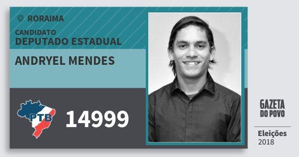 Santinho Andryel Mendes 14999 (PTB) Deputado Estadual | Roraima | Eleições 2018