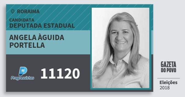 Santinho Angela Àguida Portella 11120 (PP) Deputada Estadual | Roraima | Eleições 2018