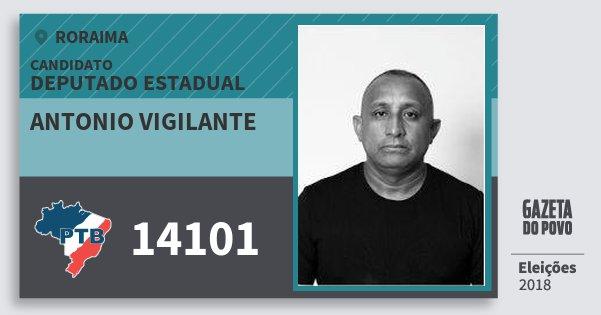 Santinho Antonio Vigilante 14101 (PTB) Deputado Estadual | Roraima | Eleições 2018