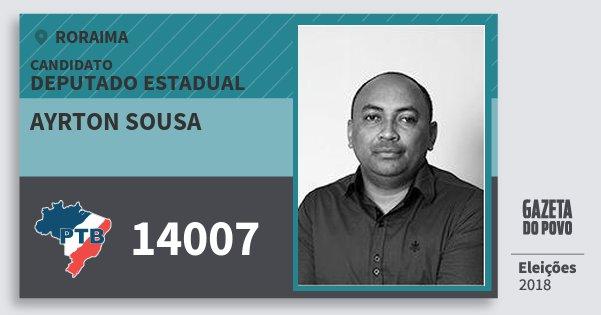 Santinho Ayrton Sousa 14007 (PTB) Deputado Estadual | Roraima | Eleições 2018