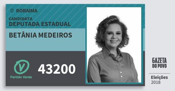 Santinho Betânia Medeiros 43200 (PV) Deputada Estadual | Roraima | Eleições 2018