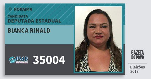 Santinho Bianca Rinald 35004 (PMB) Deputada Estadual | Roraima | Eleições 2018