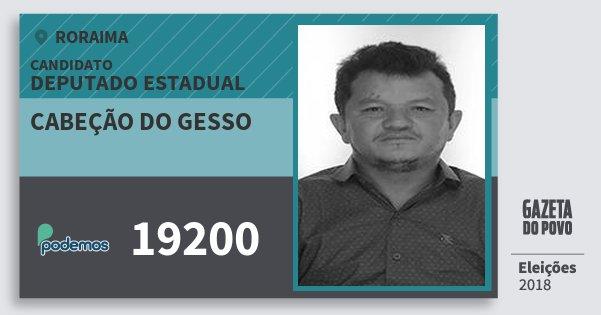 Santinho Cabeção do Gesso 19200 (PODE) Deputado Estadual | Roraima | Eleições 2018