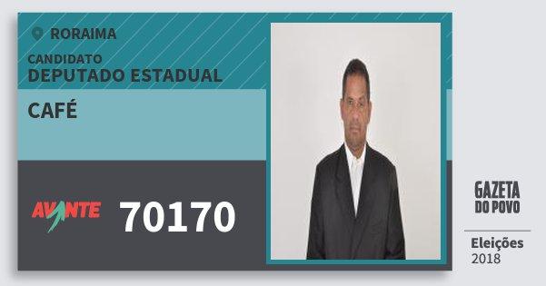 Santinho Café 70170 (AVANTE) Deputado Estadual | Roraima | Eleições 2018