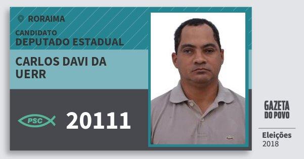 Santinho Carlos Davi da Uerr 20111 (PSC) Deputado Estadual | Roraima | Eleições 2018