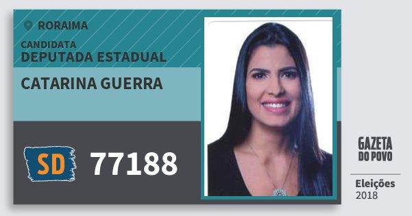 Santinho Catarina Guerra 77188 (SOLIDARIEDADE) Deputada Estadual | Roraima | Eleições 2018