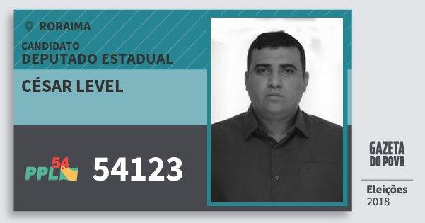 Santinho César Level 54123 (PPL) Deputado Estadual | Roraima | Eleições 2018