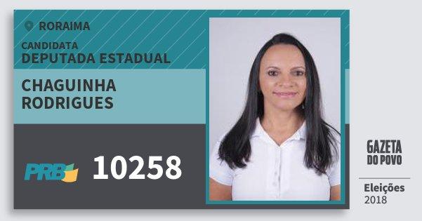 Santinho Chaguinha Rodrigues 10258 (PRB) Deputada Estadual | Roraima | Eleições 2018