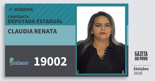 Santinho Claudia Renata 19002 (PODE) Deputada Estadual | Roraima | Eleições 2018