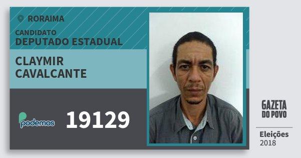 Santinho Claymir Cavalcante 19129 (PODE) Deputado Estadual | Roraima | Eleições 2018
