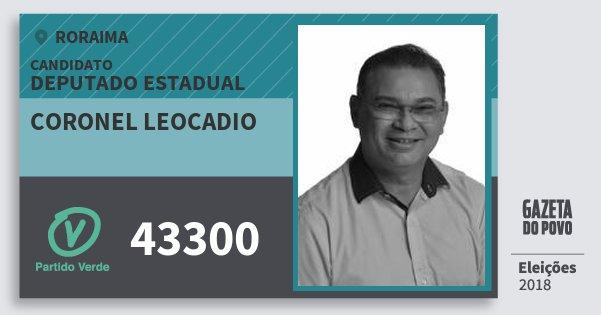 Santinho Coronel Leocadio 43300 (PV) Deputado Estadual | Roraima | Eleições 2018