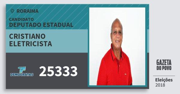 Santinho Cristiano Eletricista 25333 (DEM) Deputado Estadual | Roraima | Eleições 2018