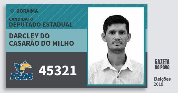 Santinho Darcley do Casarão do Milho 45321 (PSDB) Deputado Estadual | Roraima | Eleições 2018