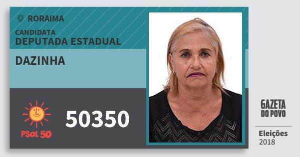Santinho Dazinha 50350 (PSOL) Deputada Estadual | Roraima | Eleições 2018