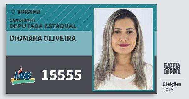 Santinho Diomara Oliveira 15555 (MDB) Deputada Estadual | Roraima | Eleições 2018