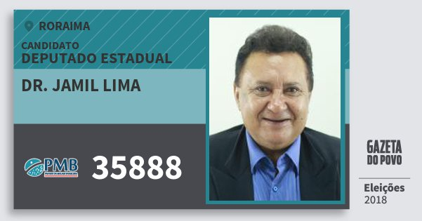 Santinho Dr. Jamil Lima 35888 (PMB) Deputado Estadual | Roraima | Eleições 2018