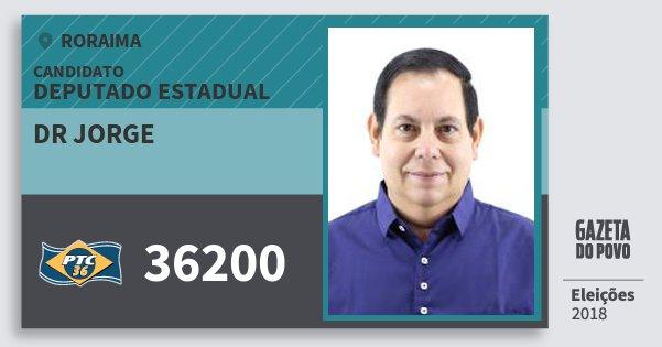 Santinho Dr Jorge 36200 (PTC) Deputado Estadual | Roraima | Eleições 2018