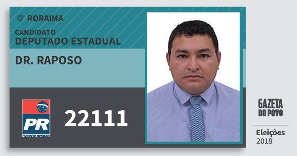 Santinho Dr. Raposo 22111 (PR) Deputado Estadual | Roraima | Eleições 2018