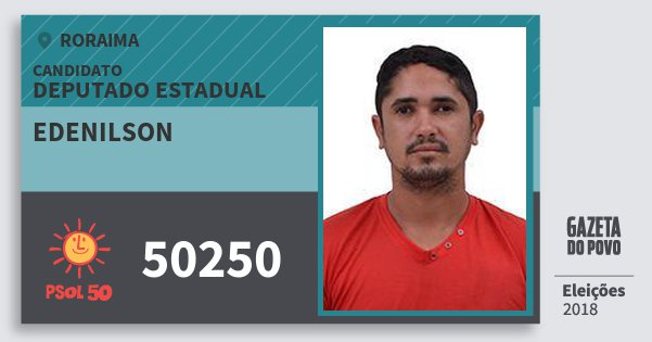 Santinho Edenilson 50250 (PSOL) Deputado Estadual | Roraima | Eleições 2018