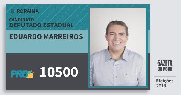 Santinho Eduardo Marreiros 10500 (PRB) Deputado Estadual | Roraima | Eleições 2018