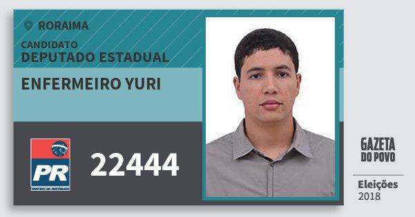 Santinho Enfermeiro Yuri 22444 (PR) Deputado Estadual | Roraima | Eleições 2018