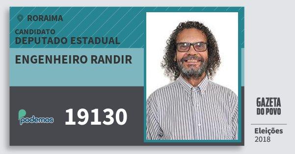 Santinho Engenheiro Randir 19130 (PODE) Deputado Estadual | Roraima | Eleições 2018