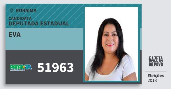 Santinho Eva 51963 (PATRI) Deputada Estadual | Roraima | Eleições 2018