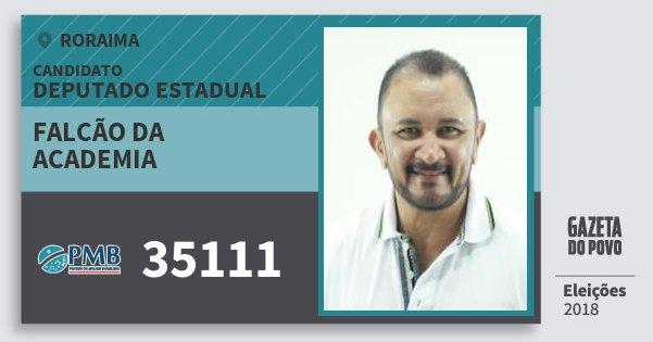 Santinho Falcão da Academia 35111 (PMB) Deputado Estadual | Roraima | Eleições 2018