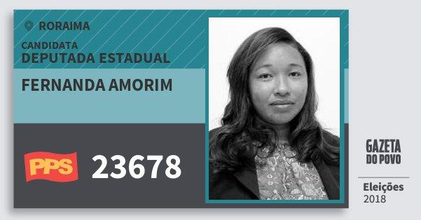 Santinho Fernanda Amorim 23678 (PPS) Deputada Estadual | Roraima | Eleições 2018