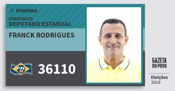 Santinho Franck Rodrigues 36110 (PTC) Deputado Estadual | Roraima | Eleições 2018