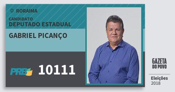 Santinho Gabriel Picanço 10111 (PRB) Deputado Estadual | Roraima | Eleições 2018