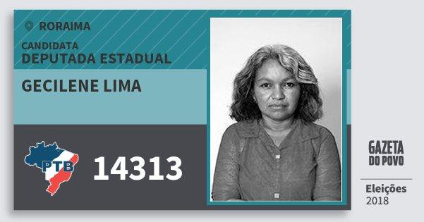 Santinho Gecilene Lima 14313 (PTB) Deputada Estadual | Roraima | Eleições 2018