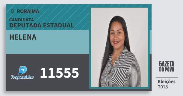 Santinho Helena 11555 (PP) Deputada Estadual   Roraima   Eleições 2018