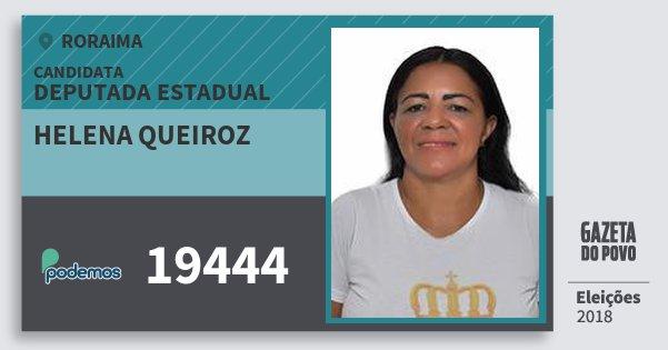 Santinho Helena Queiroz 19444 (PODE) Deputada Estadual | Roraima | Eleições 2018