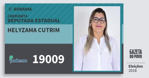 Santinho Helyzama Cutrim 19009 (PODE) Deputada Estadual | Roraima | Eleições 2018