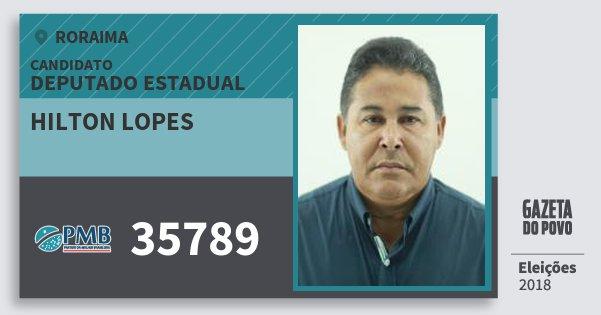 Santinho Hilton Lopes 35789 (PMB) Deputado Estadual | Roraima | Eleições 2018