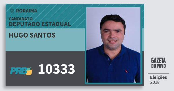 Santinho Hugo Santos 10333 (PRB) Deputado Estadual | Roraima | Eleições 2018