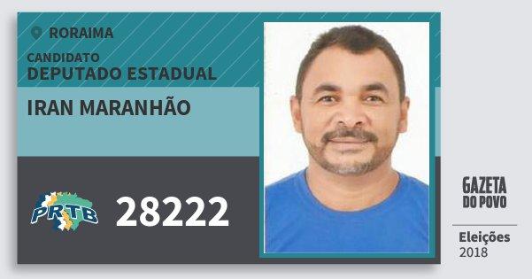 Santinho Iran Maranhão 28222 (PRTB) Deputado Estadual | Roraima | Eleições 2018