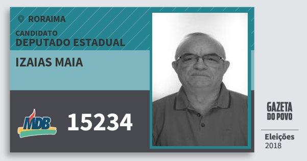 Santinho Izaias Maia 15234 (MDB) Deputado Estadual | Roraima | Eleições 2018